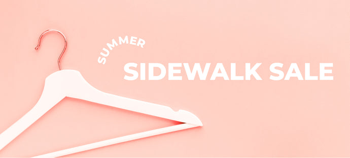 Summer Sidewalk Sale! Take an EXTRA 40% off SALE!