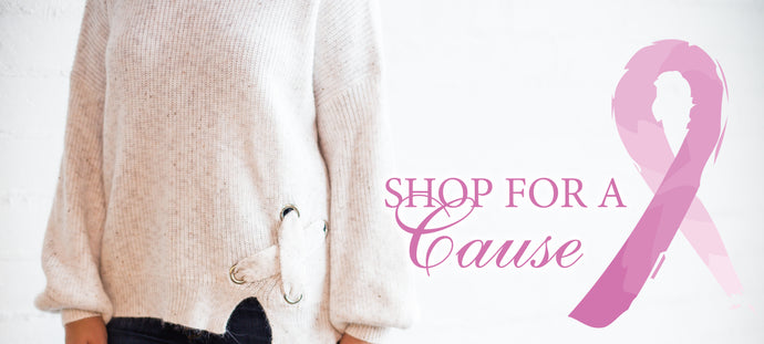 Shop for A Cause | Breast Cancer Awareness Month
