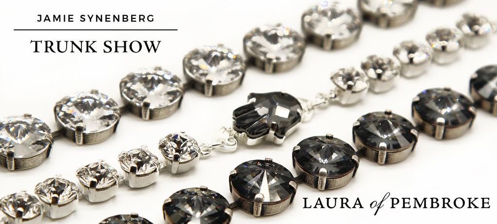 Jamie Synenberg Trunk Show at Laura of Pembroke!