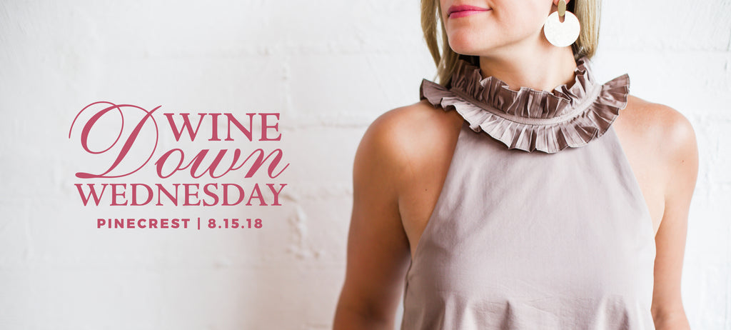 Wine Down Wednesday, August 15, 2018