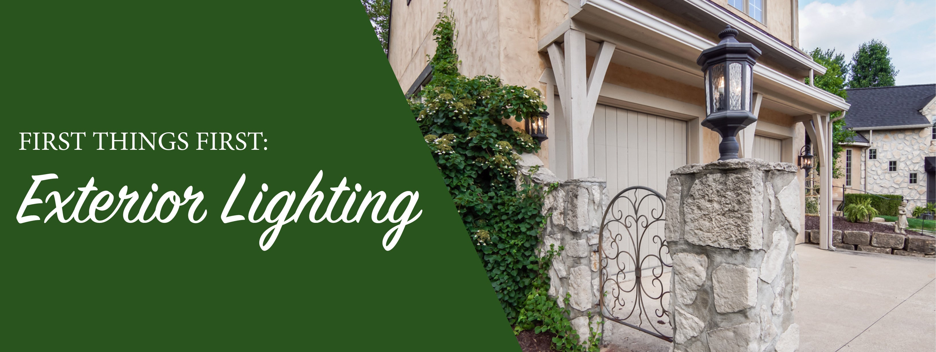 Blog: First Things First: Exterior Lighting