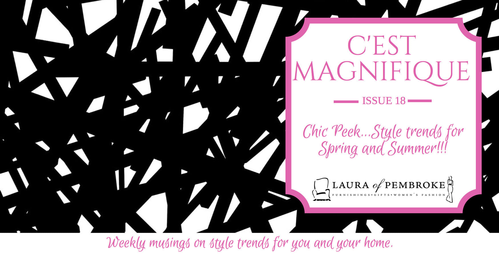Blog 18: Chic Peek...Style trends for  Spring and Summer!!!