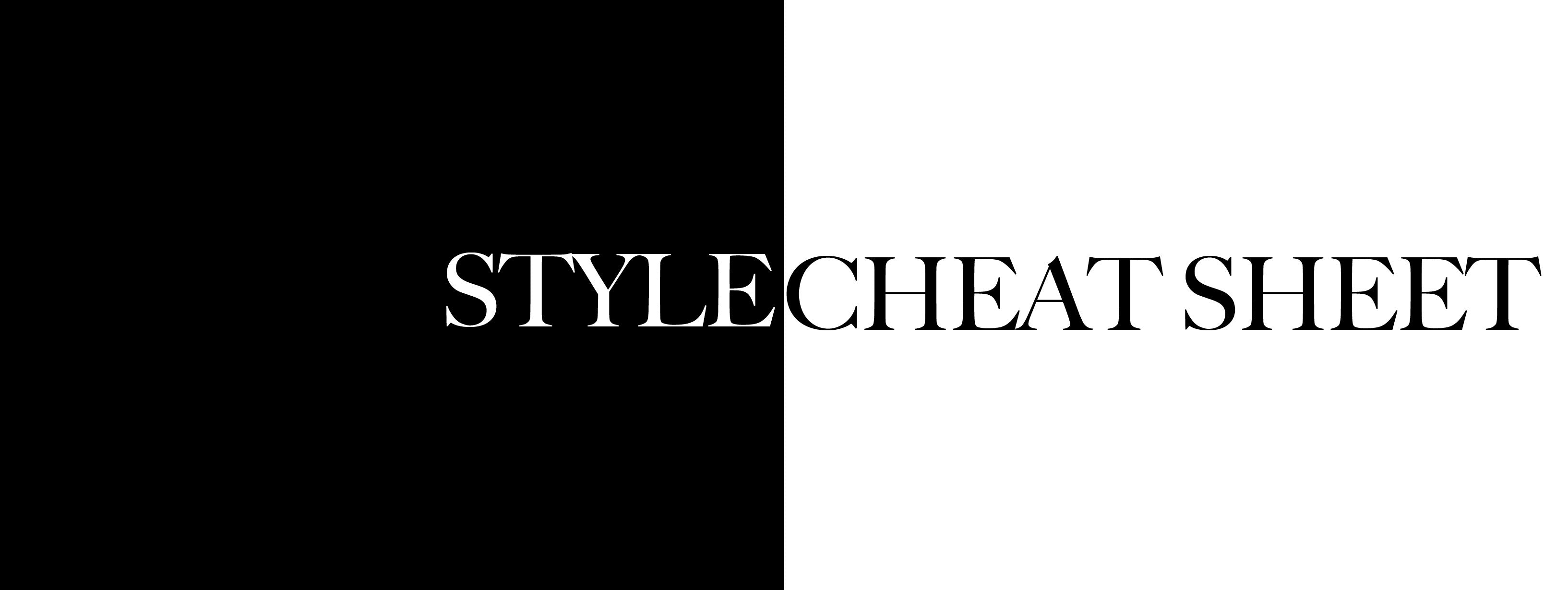 Blog: Style Cheat Sheet