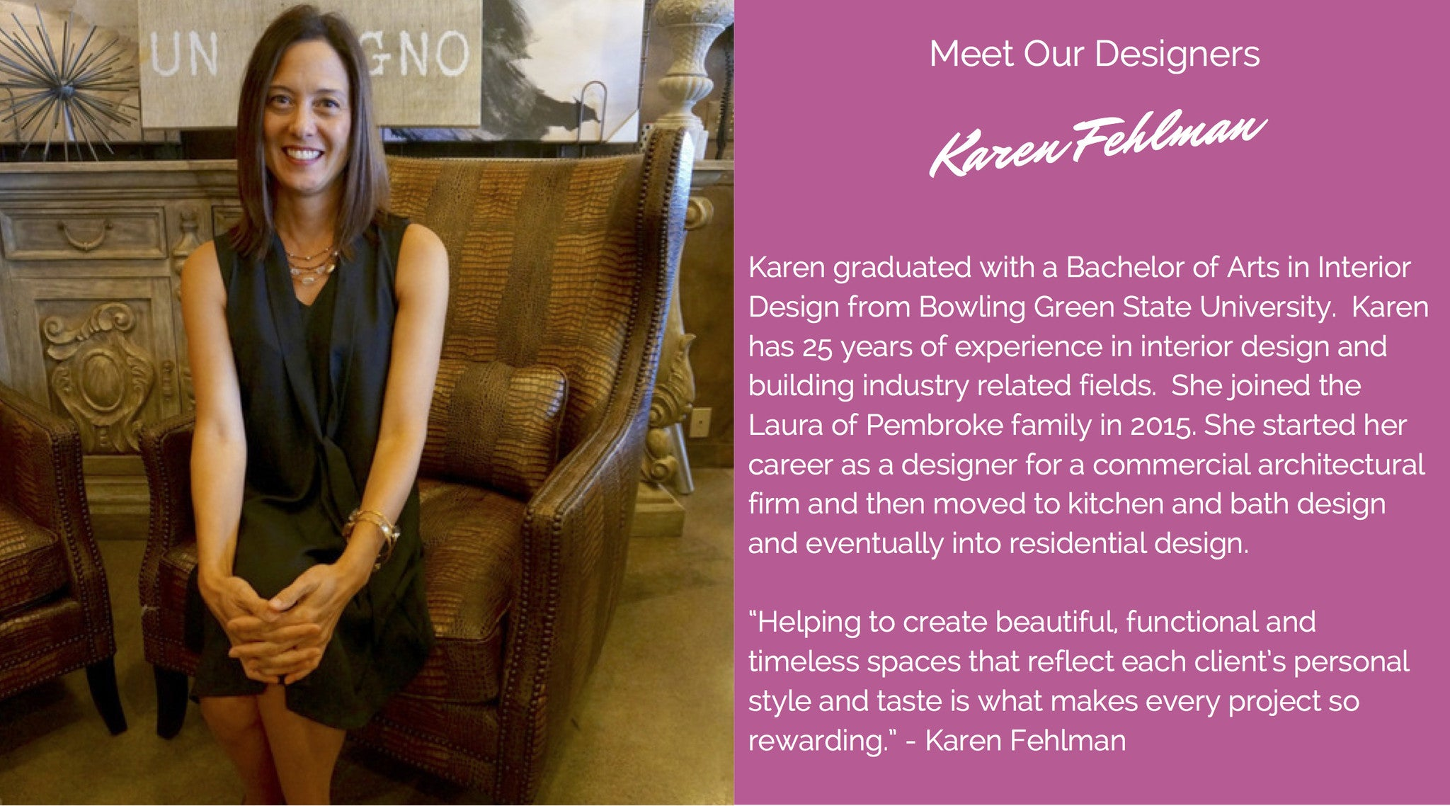 Meet the Designers: Karen