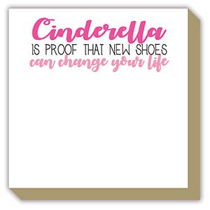 Cinderalla Is Proof Luxe Notepad