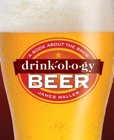 Drinkology Beer: A Book About the Brew, Gifts, Laura of Pembroke
