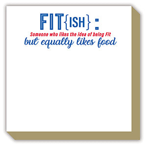 'Fit(ish)' Luxe Notepad