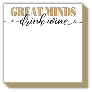 GREAT MINDS DRINK WINE LUXE NOTEPAD