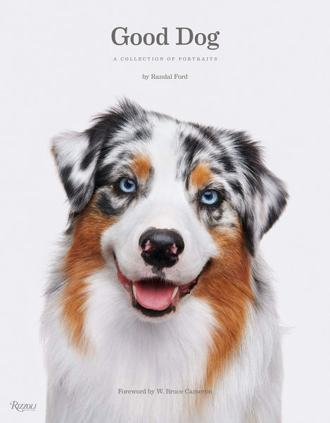 Good Dog: A Collection of Portraits
