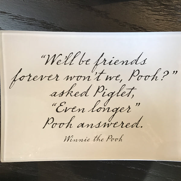 We'll be friends forever gift tray, Gifts, Laura of Pembroke