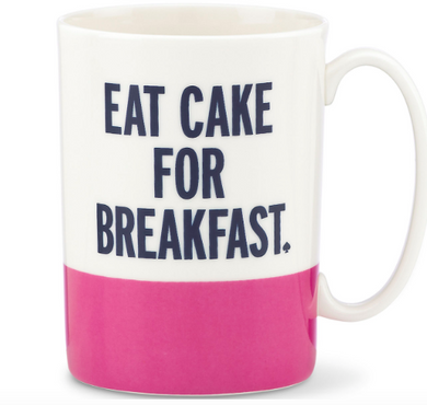 Eat Cake for Breakfast Mug, Gifts, Laura of Pembroke