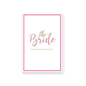 'The Bride Notes for the Special Day' Wedding Journal