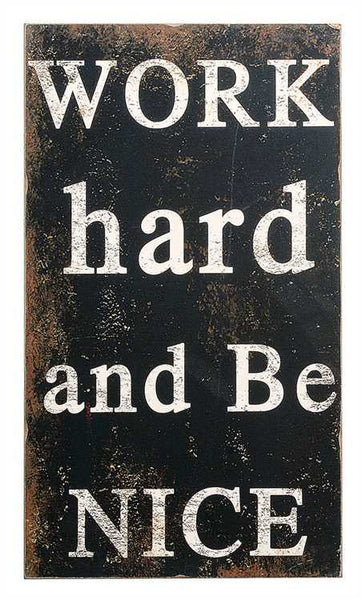 Work Hard Wall Decor, Gifts, Laura of Pembroke