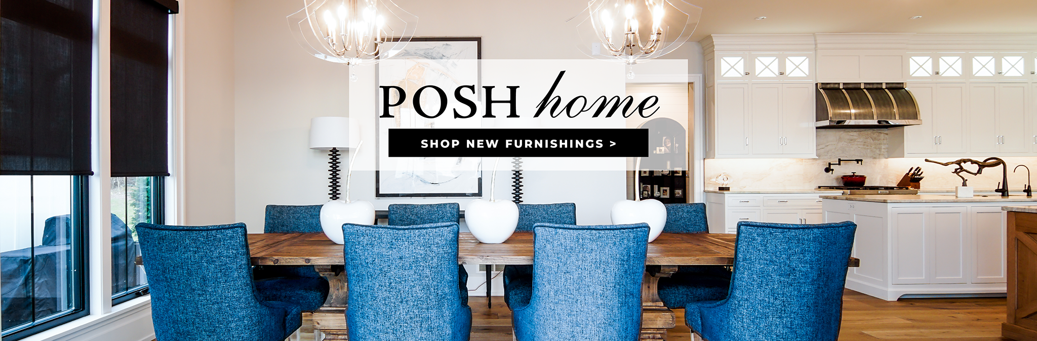 Posh Home Shop New Home Furnishings from Laura of Pembroke