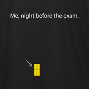 EXAMS AT NIGHT