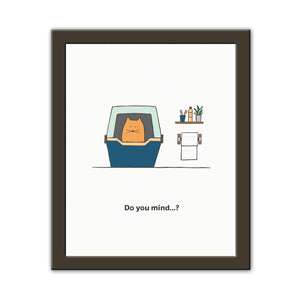 Do You Mind - Art Print