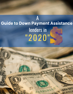 Real Estate: A list of Down Payment Assistance Lenders; A Guide on how to contact them.