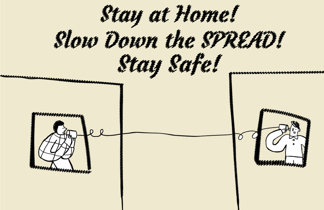 Slow Down The Spread!