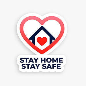 Stay Home Stay Safe Poster