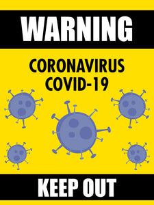 Warning Coronavirus Covid-19 Keep Out