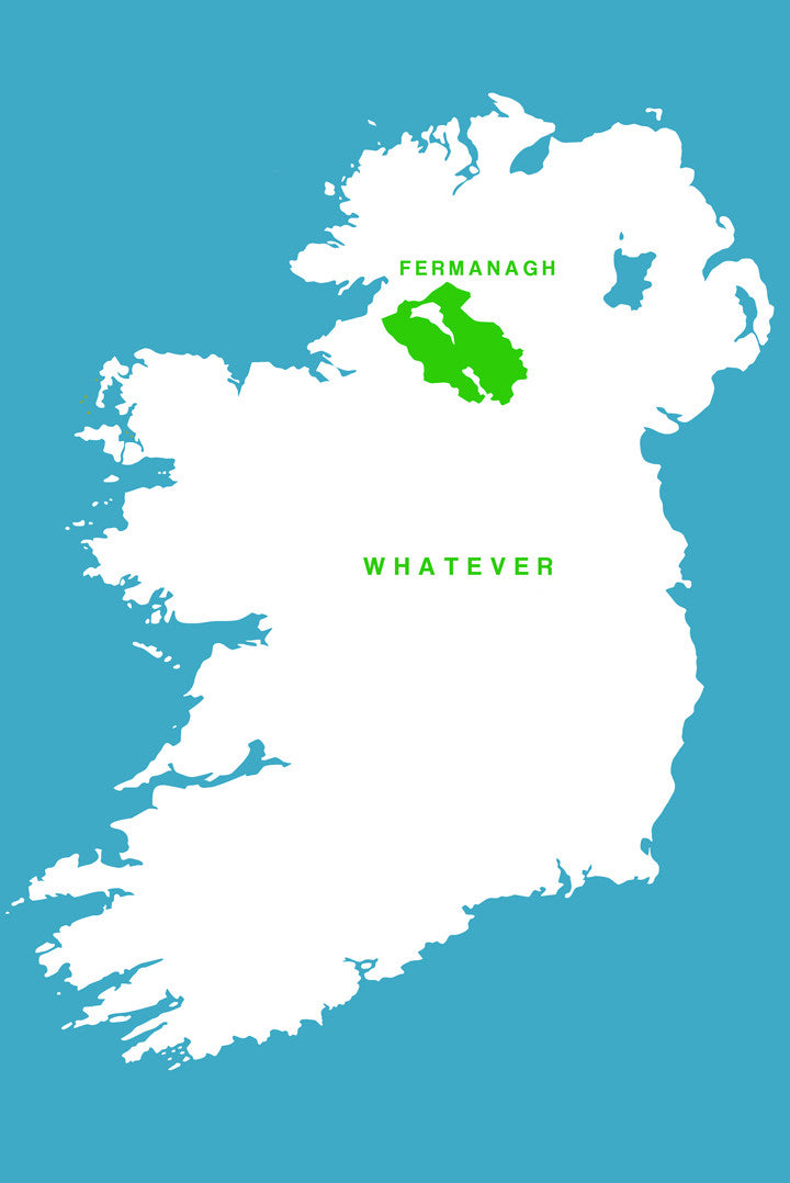 Fermanagh Whatever