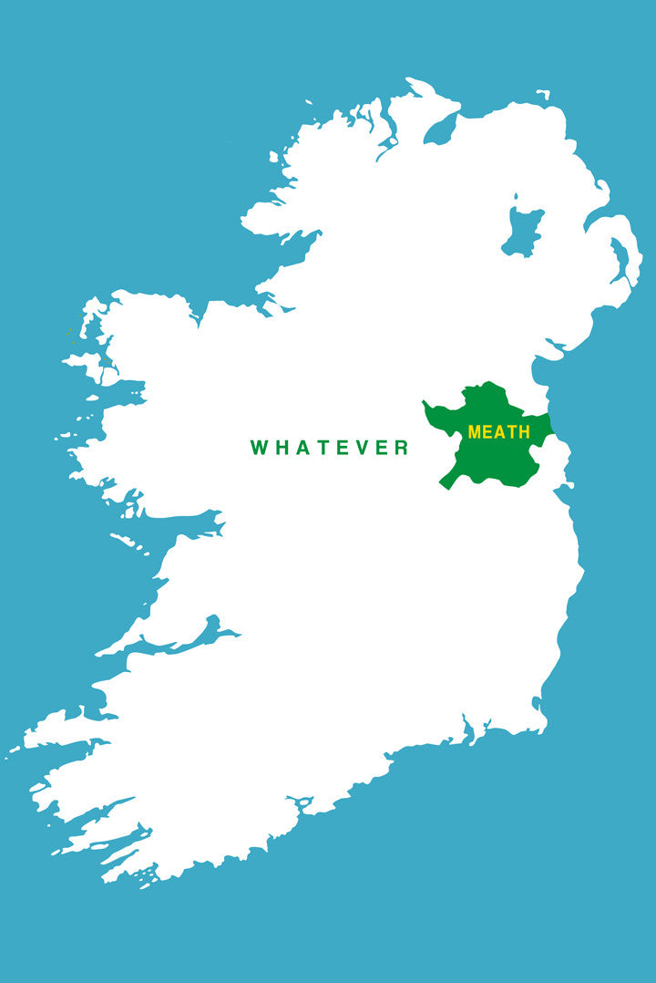 Meath Whatever