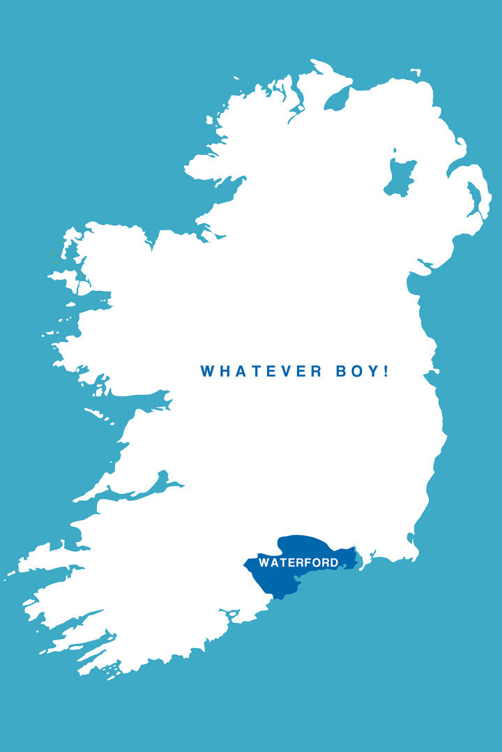 Waterford Whatever