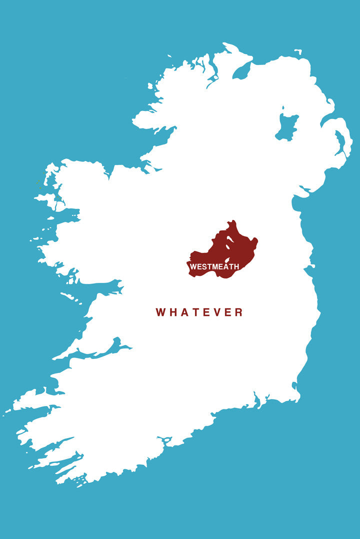 Westmeath Whatever