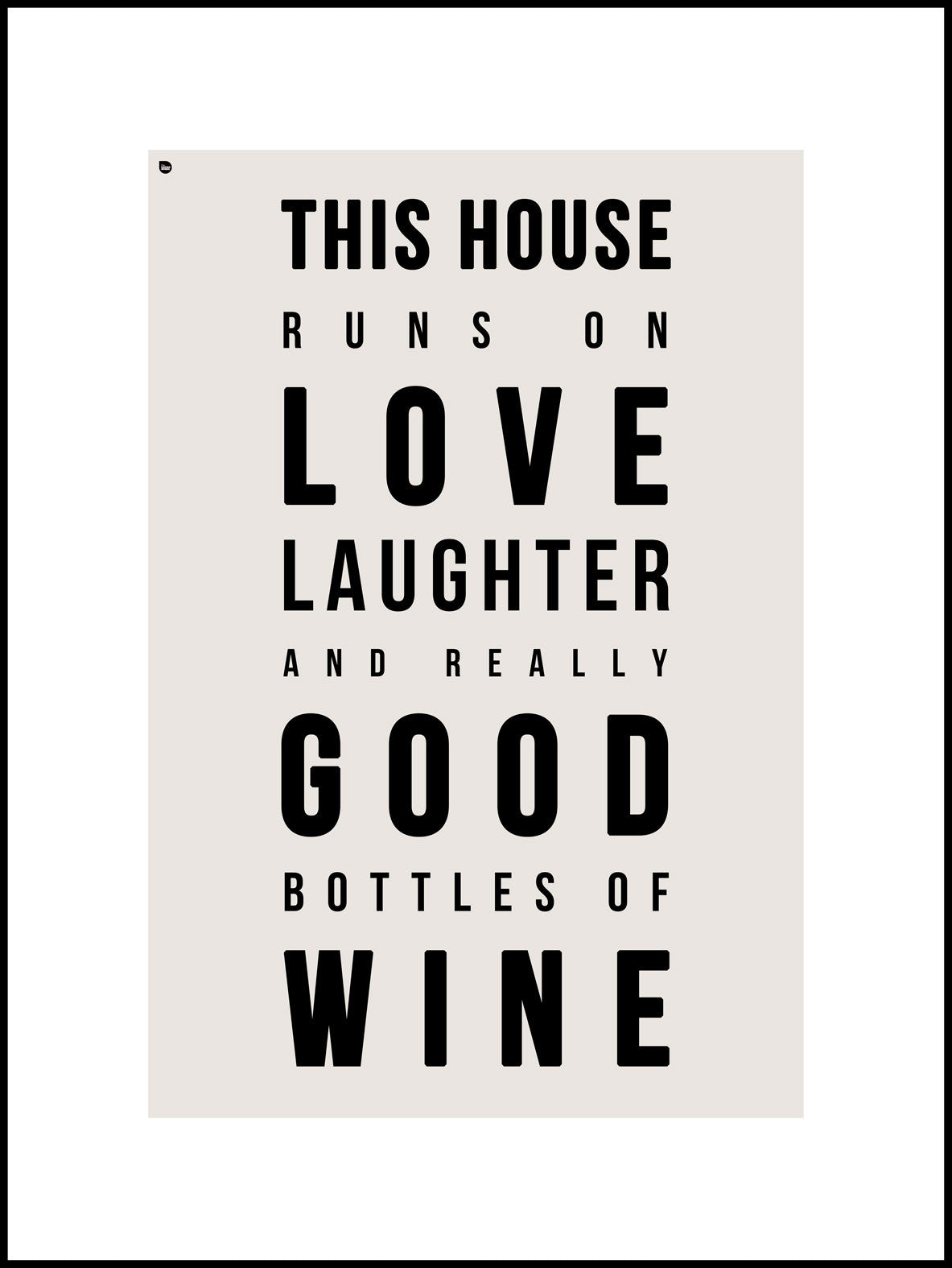 This House Runs on Love Laughter & Wine The Canvas Works