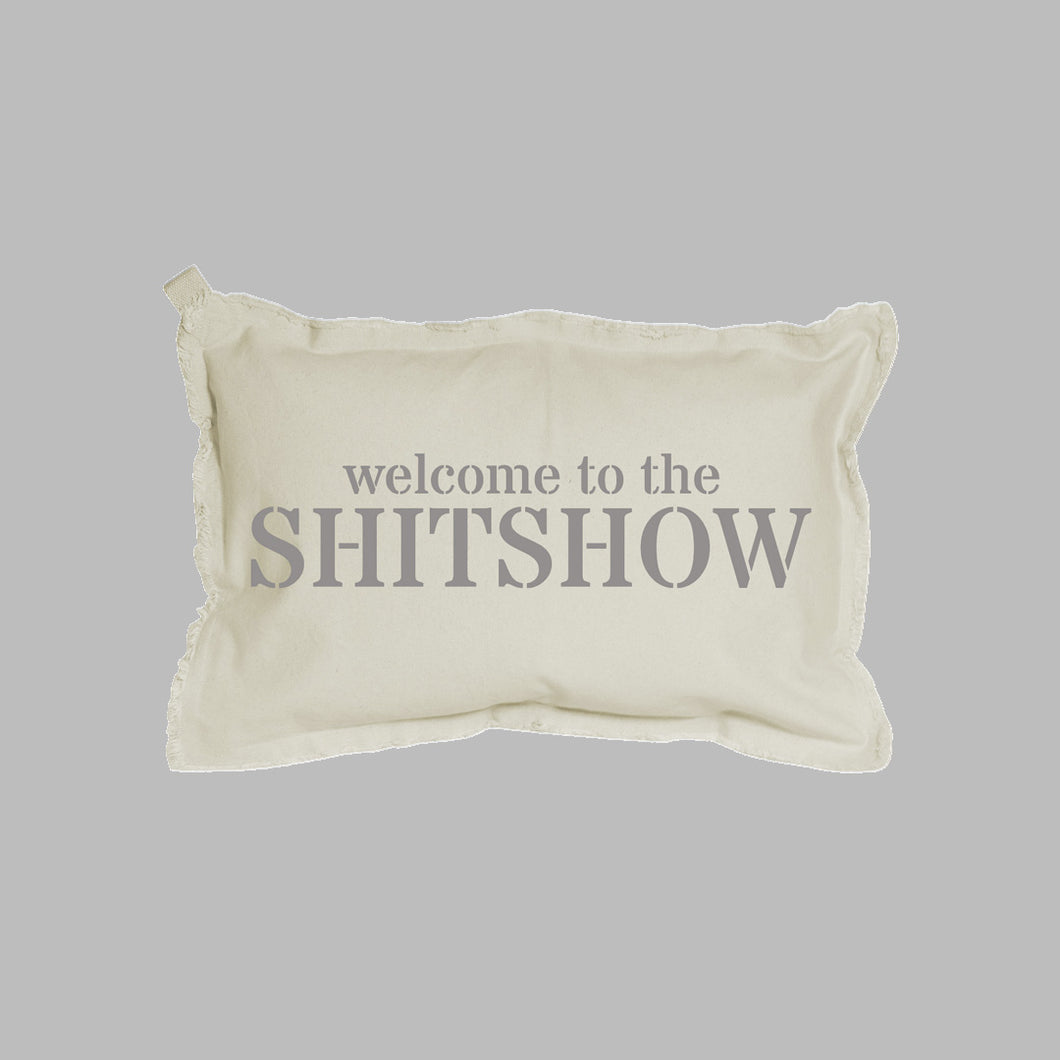 Welcome To The Shitshow Lumbar Pillow