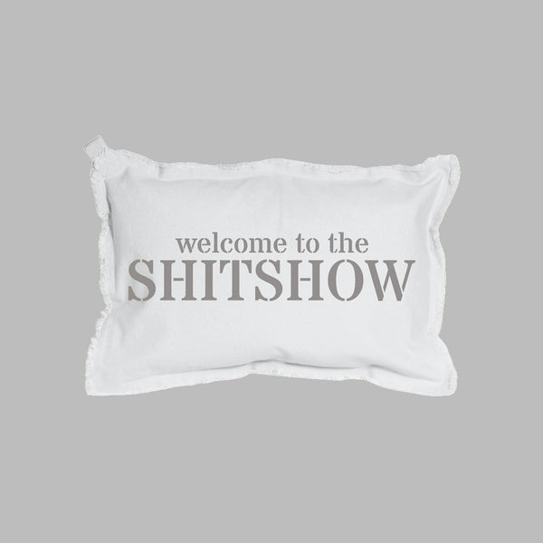 Welcome To The Shitshow Rectangle Pillow