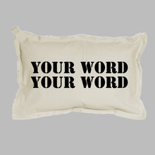 Load image into Gallery viewer, Your Word Two Lines Lumbar Pillow