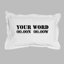 Load image into Gallery viewer, Your Word + Coordinates Lumbar Pillow