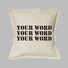 Load image into Gallery viewer, Your Word Three Lines Stencil Square Pillow
