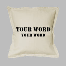 Load image into Gallery viewer, Your Word + Subtitle Stencil Square Pillow