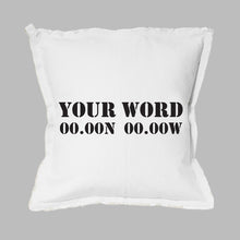 Load image into Gallery viewer, Your Word + Coordinates Stencil Square Pillow