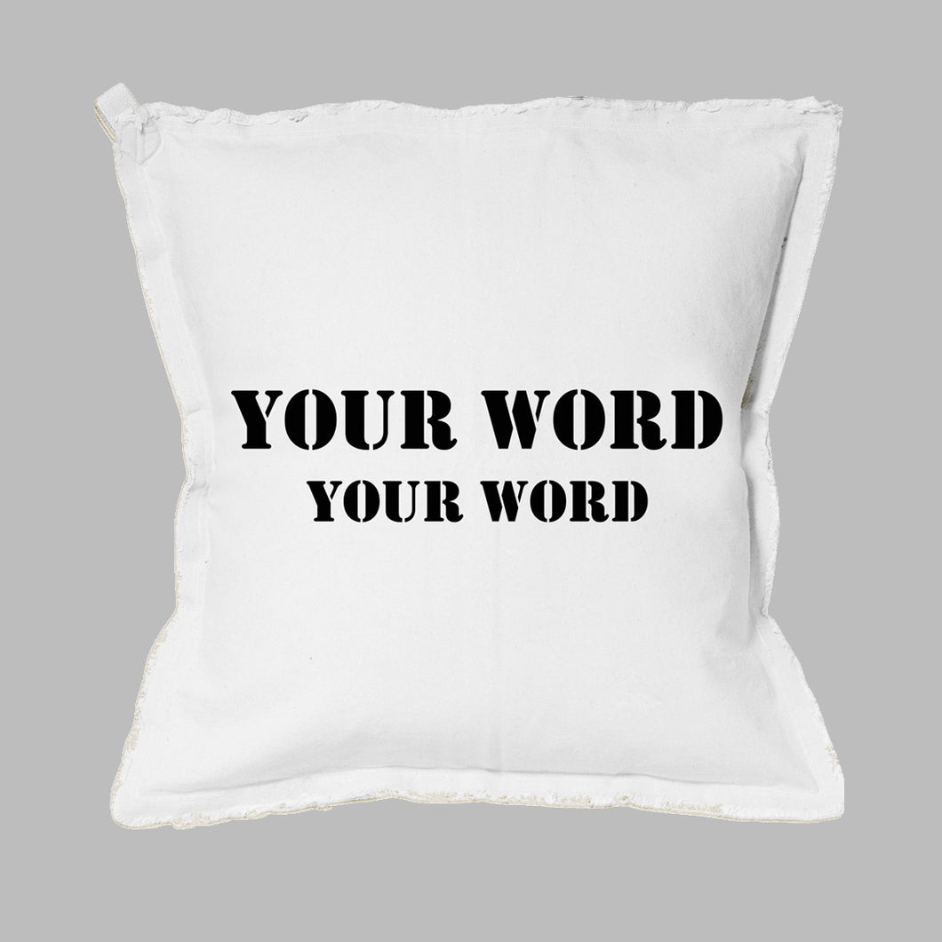 Your Word + Subtitle Stencil Square Pillow