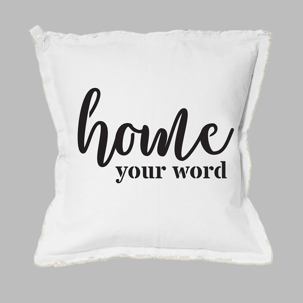 Home Script + Your Word Square Pillow