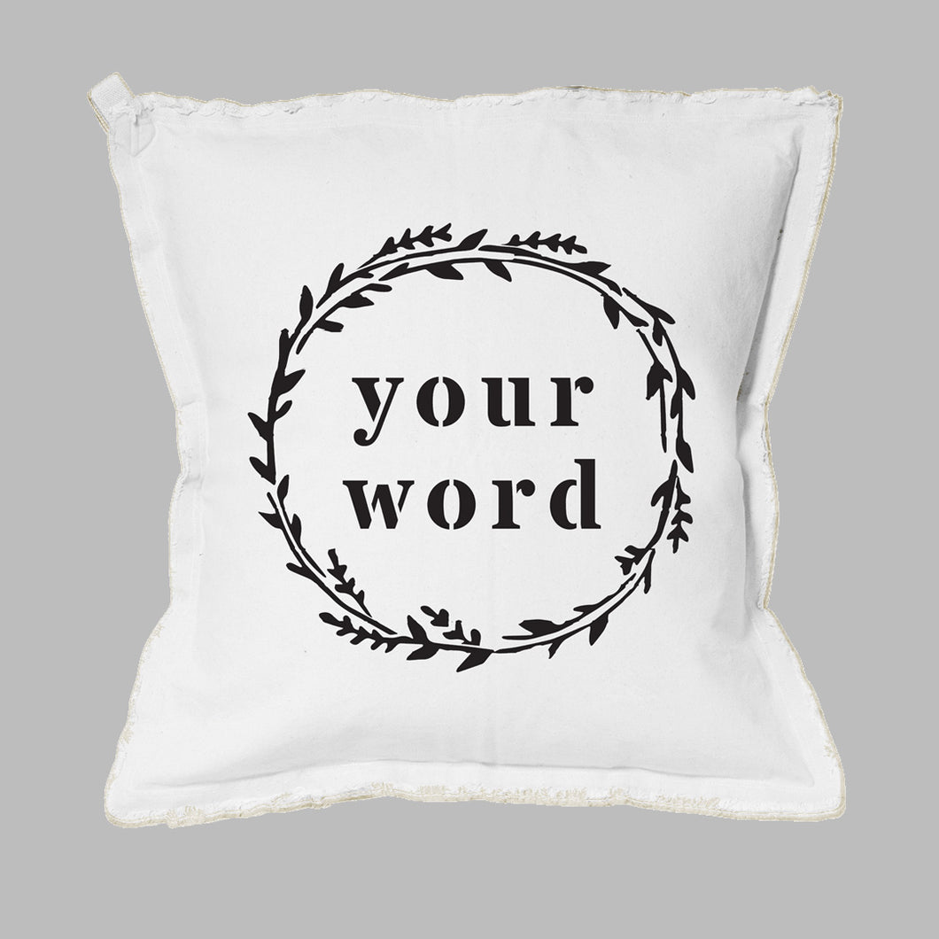 Your Word Wreath Square Pillow
