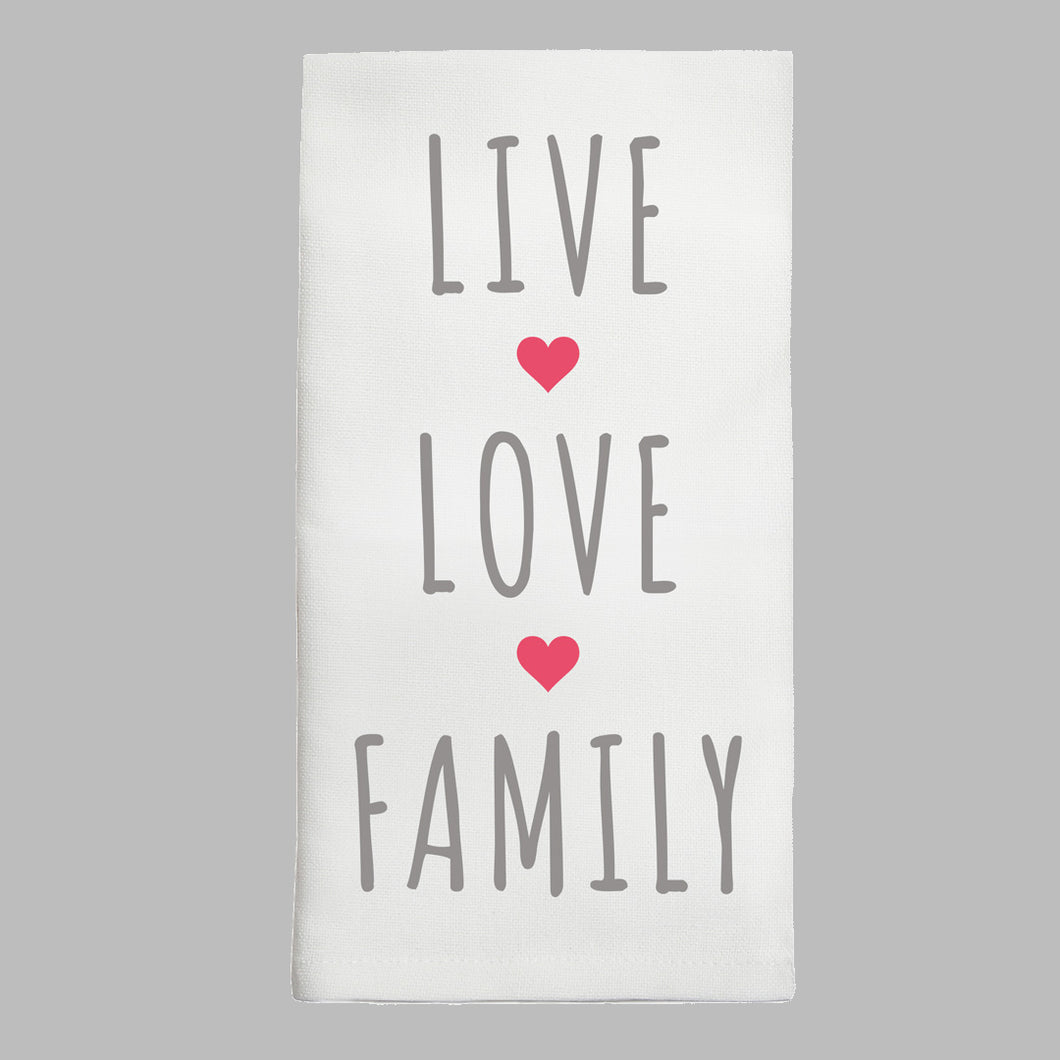 Live, Love, Family Tea Towel