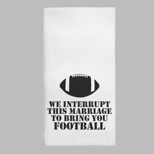 Load image into Gallery viewer, Interrupt For Football Tea Towel