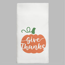 Load image into Gallery viewer, Give Thanks Pumpkin Tea Towel