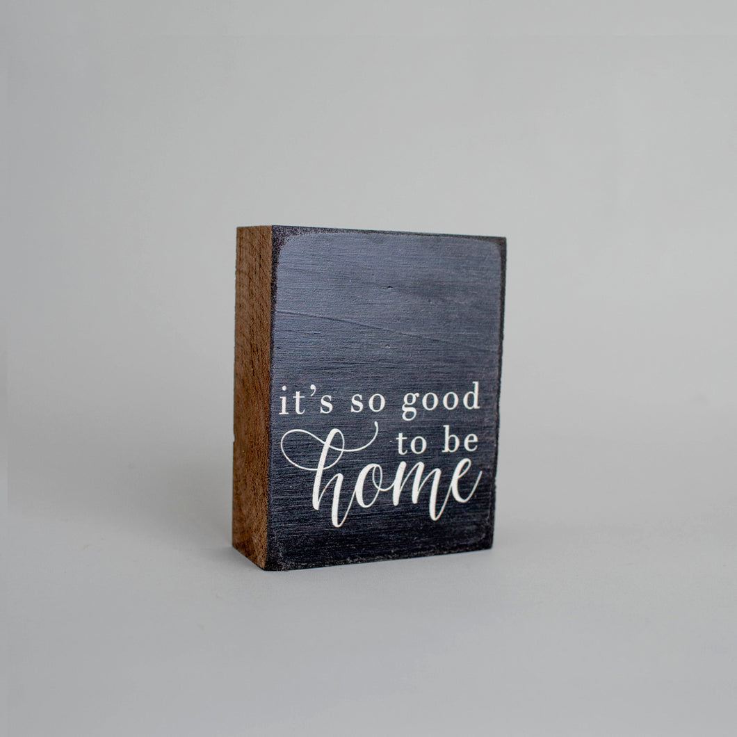So Good to be Home Decorative Wooden Block