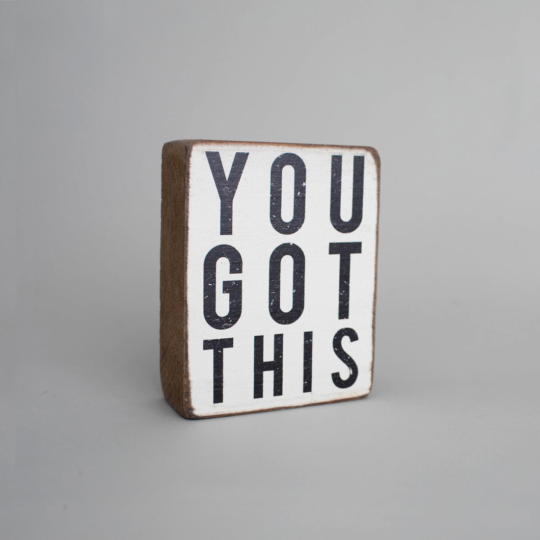 You Got This Decorative Wooden Block