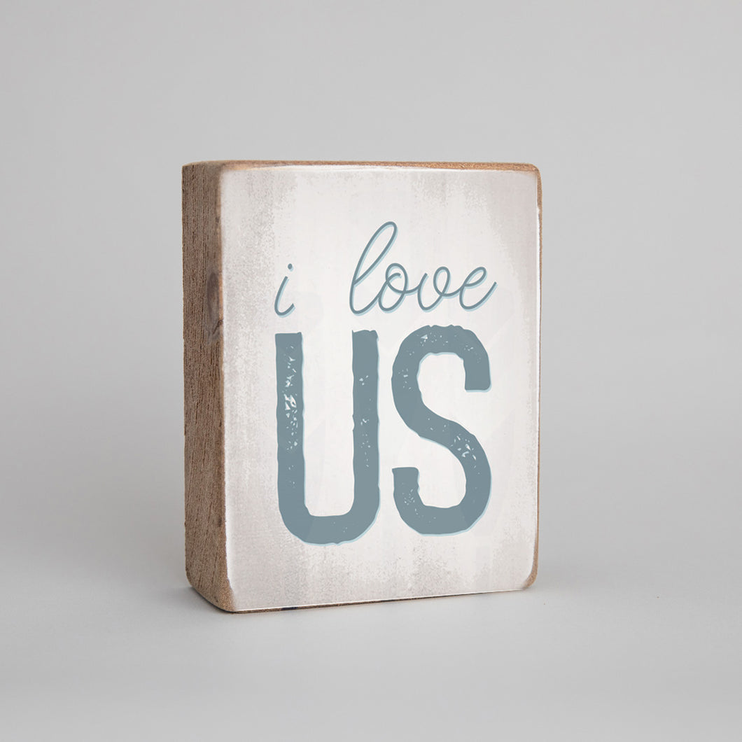 I Love Us Decorative Wooden Block