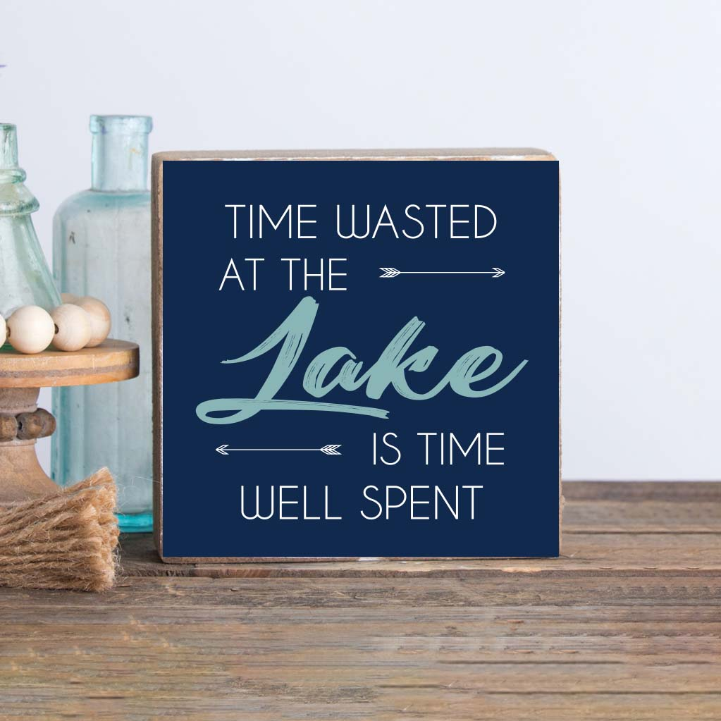 Time Wasted At the Lake Square Rustic Block