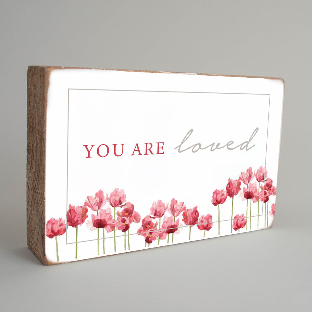 You are Loved Decorative Wooden Block