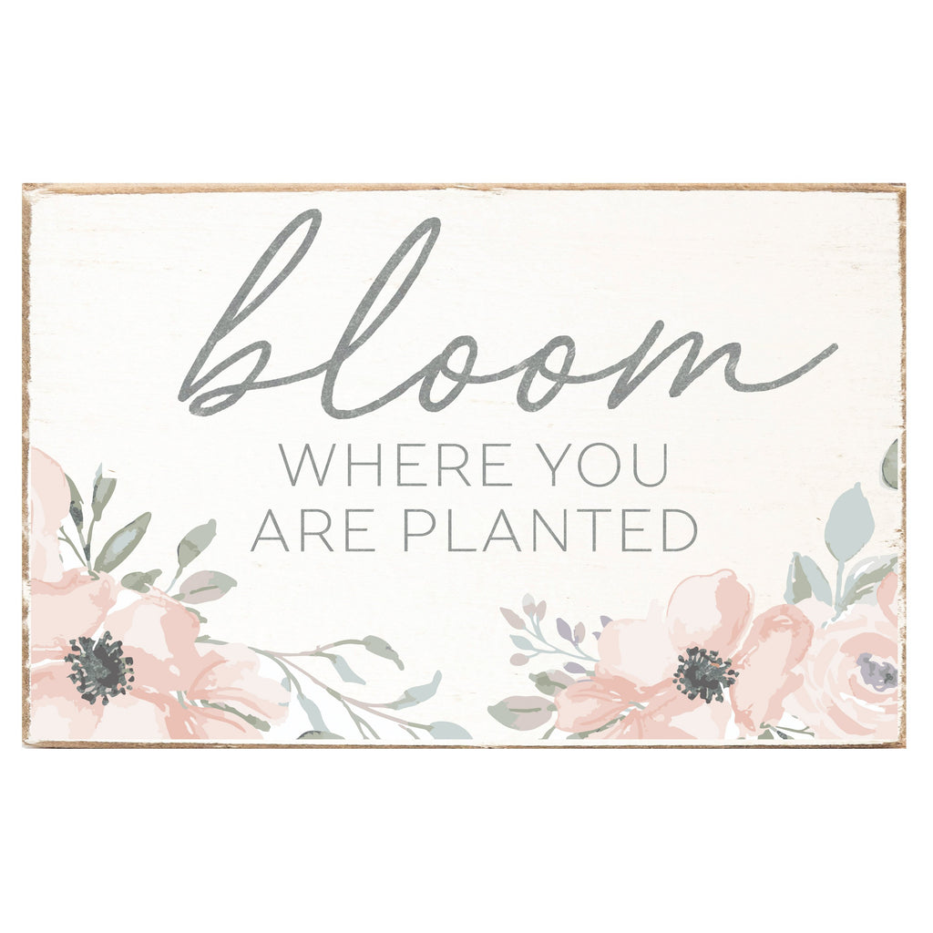 Bloom Where You Are Planted Rustic XL Block by Rustic Marlin Home Décor and Accents