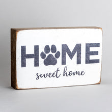 Load image into Gallery viewer, Home Sweet Home Paw Print Decorative Wooden Block