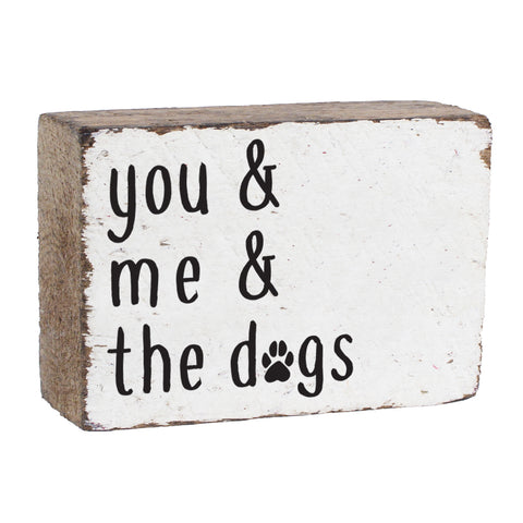You + Me + The Dogs XL Rustic Block